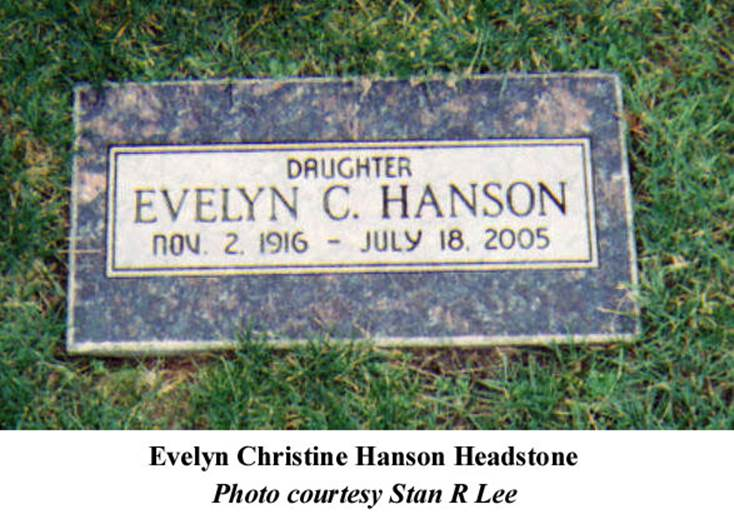 http://www.ourfamilystories.com/Images/Hanson%20Evelyn%20Headstone.jpg